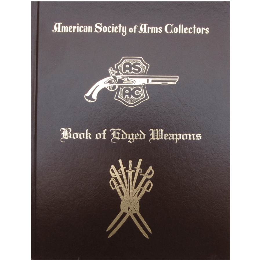 A.S.A.C. Book Of Edged Weapons