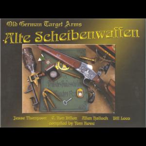 Alte Scheibenwaffen 1860-1940 Volume 1