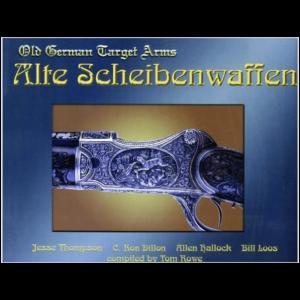 Alte Scheibenwaffen 1860-1940 Volume 2