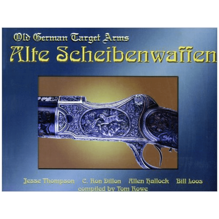 Alte Scheibenwaffen, Volume II By Thompson, Dillion, Hallock & Loos