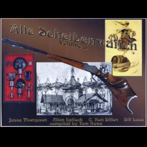 Alte Scheibenwaffen 1860-1940 Volume 3