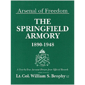 Arsenal Of Freedom By Lt. Col. William S. Brophy