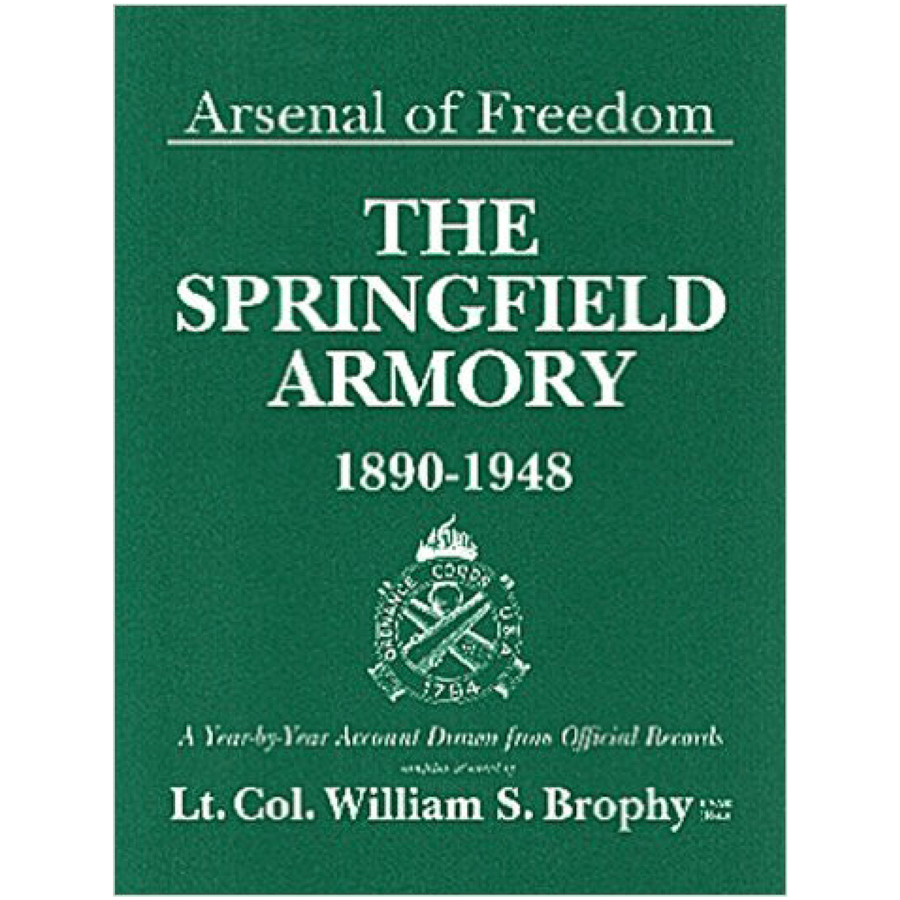 {Out Of Print} Arsenal Of Freedom By Lt. Col. William S. Brophy