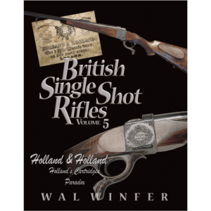 British Single Shot Rifles Volume 5