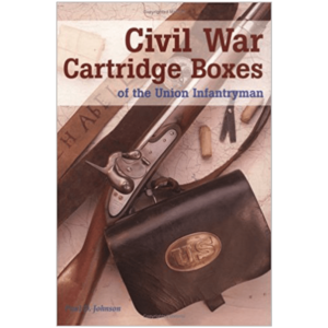 Civil War Cartridge Boxes By Paul D. Johnson