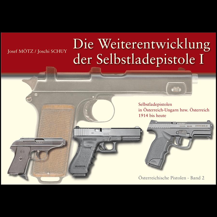 Die Weiterentwicklung Der Selbstladepistole I By Mötz & Shuy
