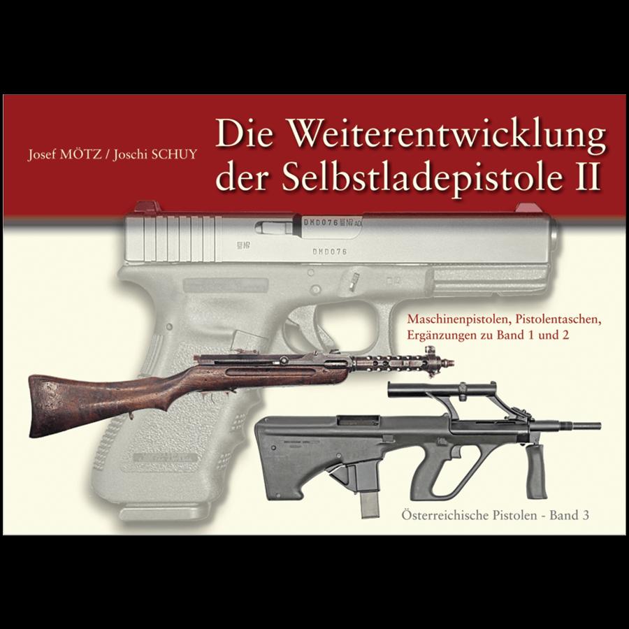 Die Weiterentwicklung Der Selbstladepistole II By Mötz & Shuy