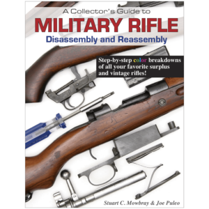 Military Rifle Disassembly And Reassembly By Mowbray & Puleo
