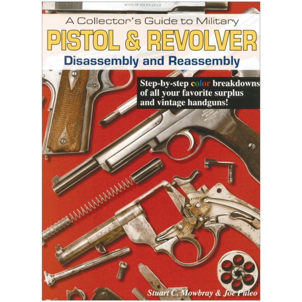 Pistol-and-Revolver-Disassembly-Mowbray-Puleo