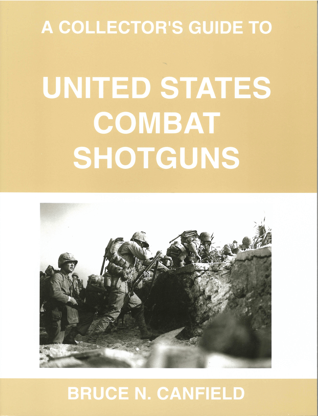 A Collector's Guide To United States Combat Shotguns By Canfield