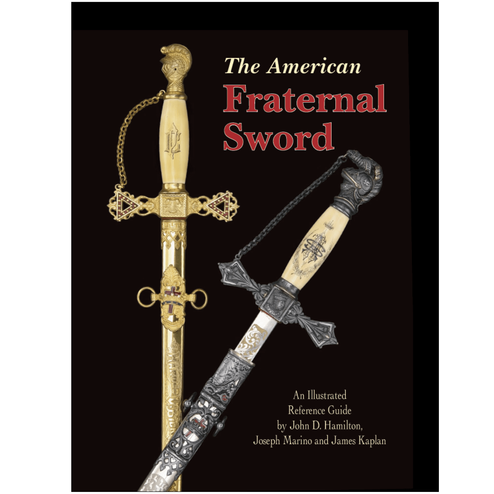 The American Fraternal Sword By Hamilton, Kaplan & Marino