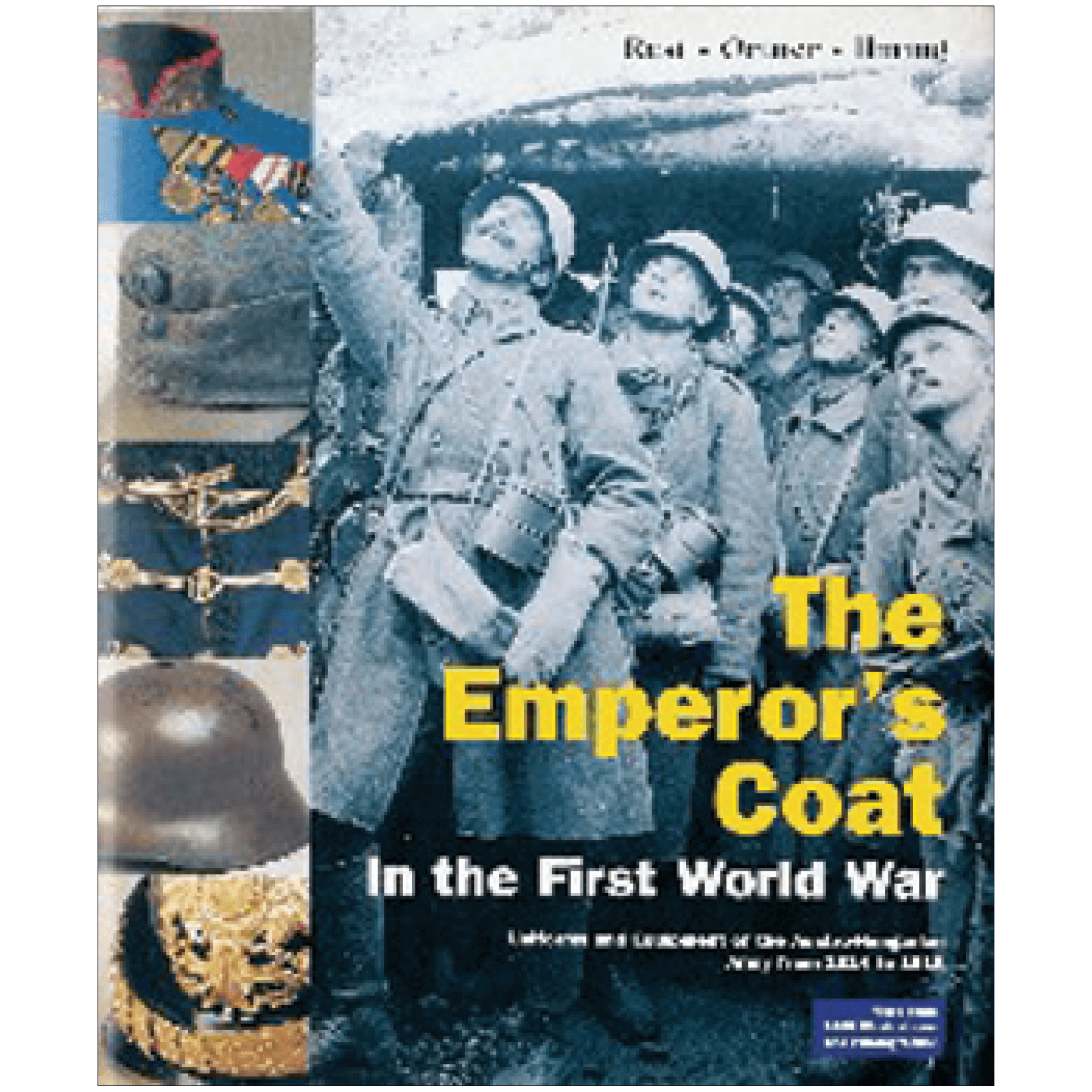 The Emperor's Coat In The First World War By Ortner