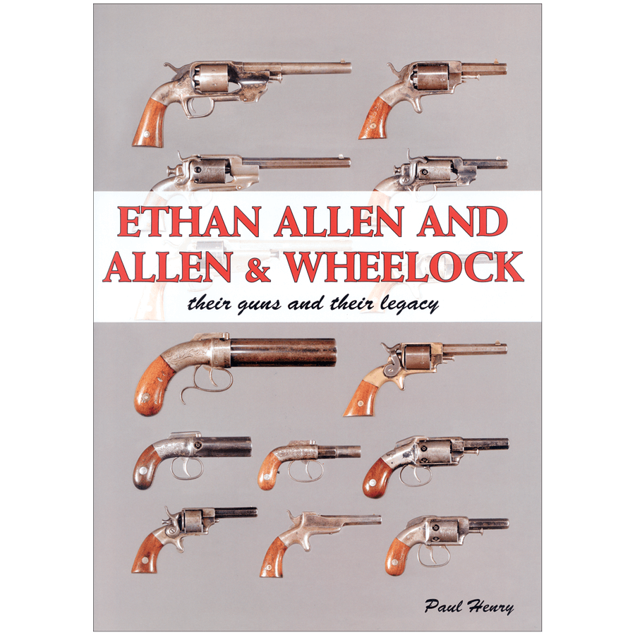 Ethan Allen And Allen & Wheelock By Paul Henry