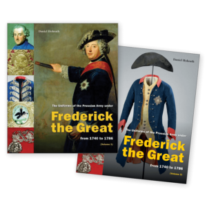 Frederick The Great: The Uniforms Of The Prussian Army By Daniel Hohrath