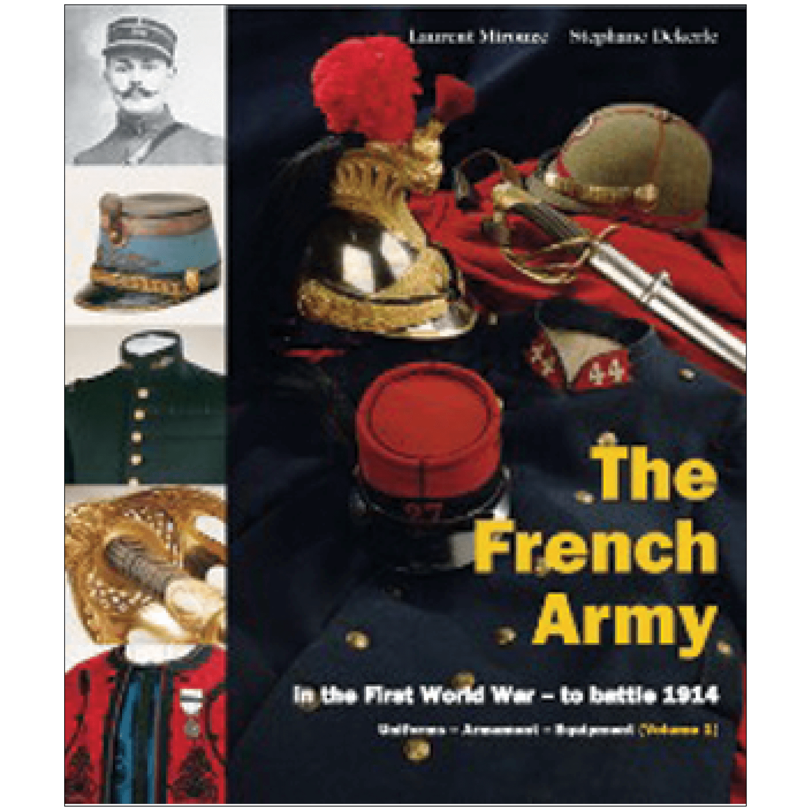 The French Army In The First World War Volume 1 By Mirouze & Dekerle