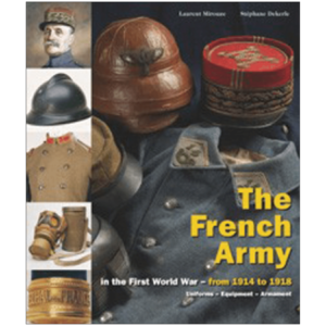 The French Army In The First World War Volume 2 By Mirouze & Dekerle