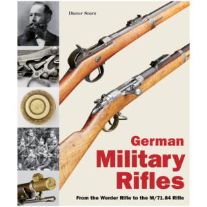 German Military Rifles Volume I By Dieter Storz
