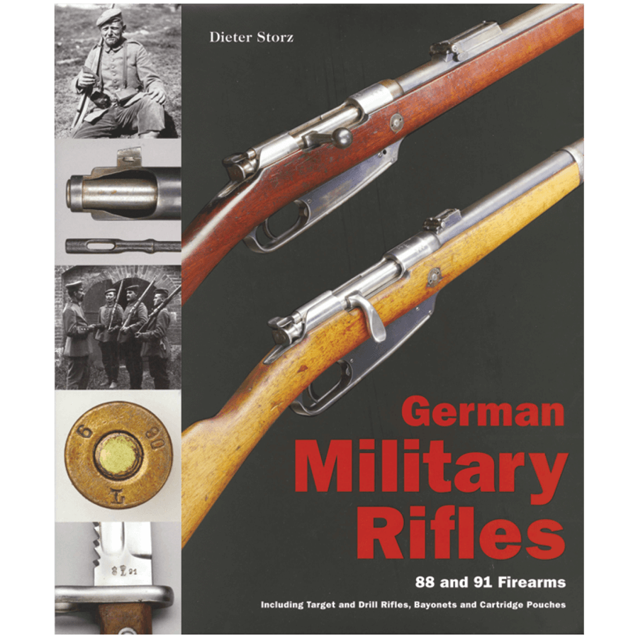 German Military Rifles, Volume II By Dieter Storz
