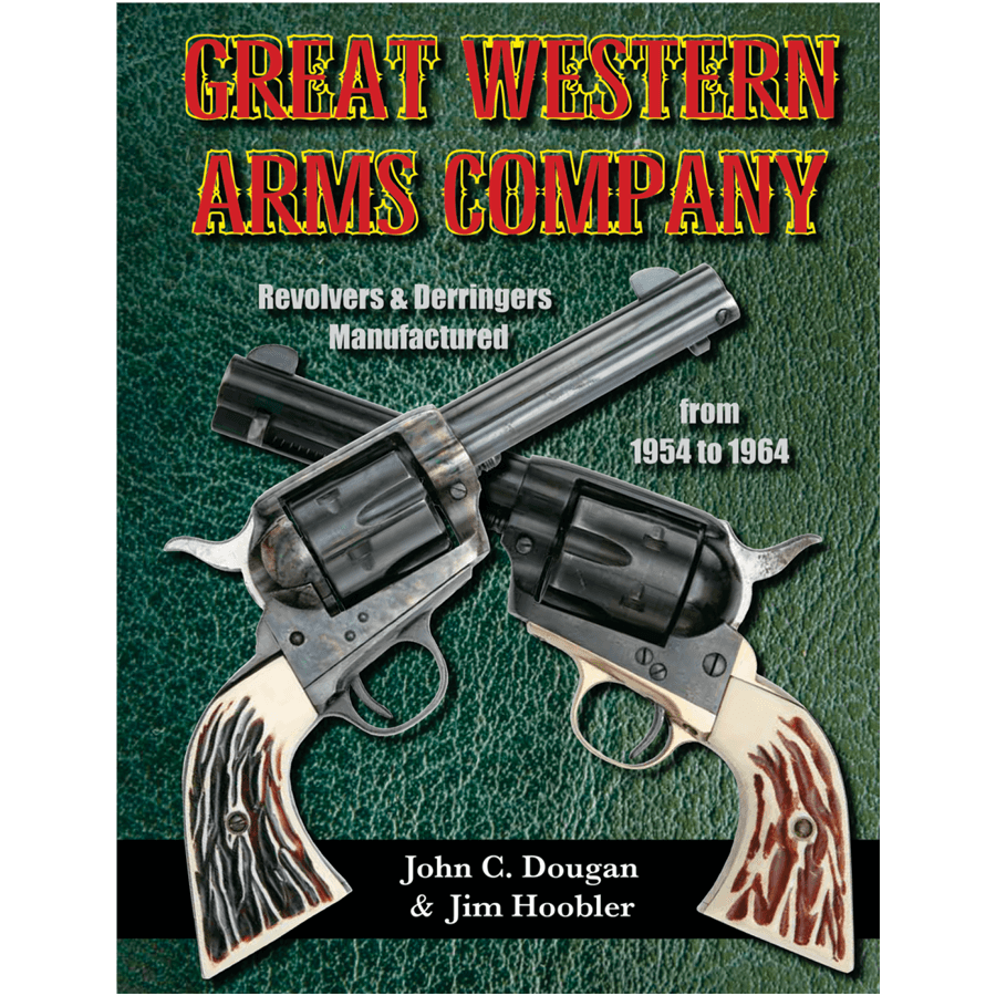 Great Western Arms Company By Dougan & Hoobler