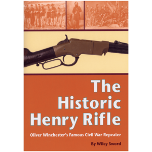 The Historic Henry Rifle By Sword