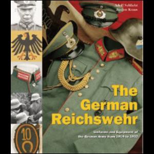 The German Reichswehr By Adolf Schlicht & Jürgen Kraus