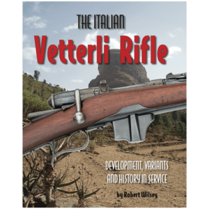 The Italian Vetterli Rifle By Wilsey