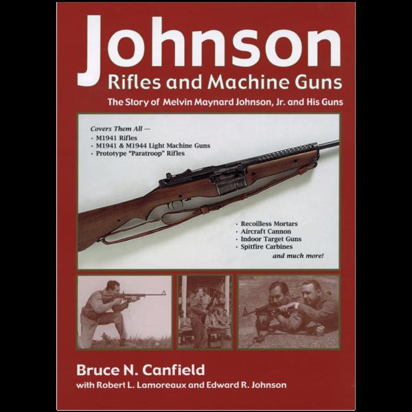 Johnson-Rifles-Machine-Guns-Canfield