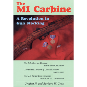 The M1 Carbine By Cook