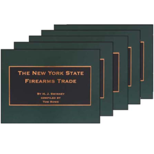 The New York State Firearms Trade By Swinney, Lewis & Blackburn