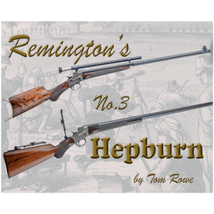 Remington's No.3 Hepburn By Tom Rowe