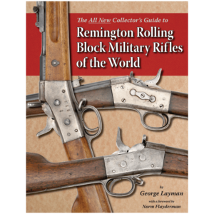 Remington Rolling Block Military Rifles Of The World By Layman