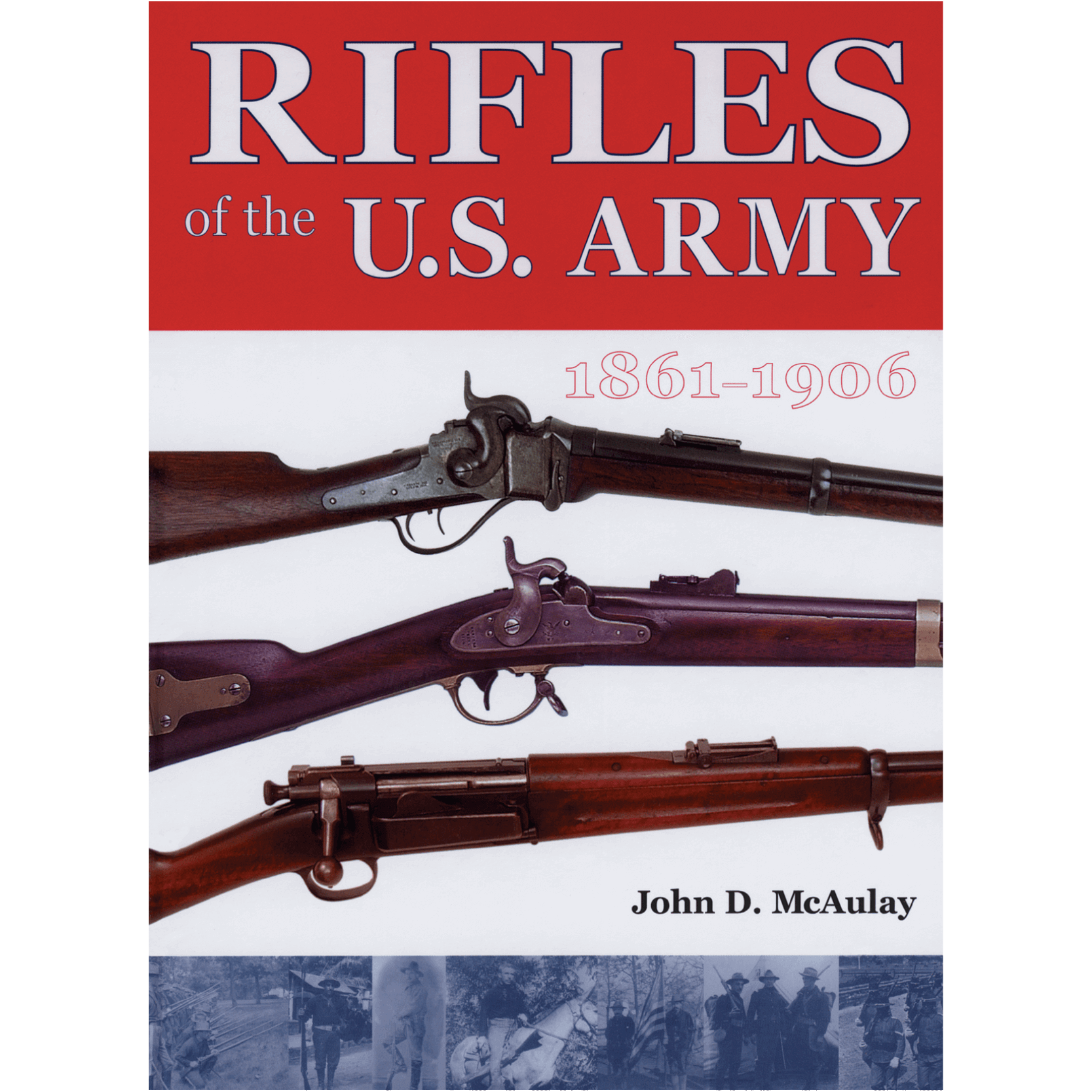 Rifles Of The U.S. Army By McAulay