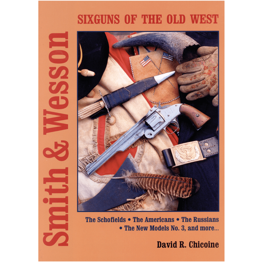 Smith-&-Wesson-Sixguns-of-the-old-west