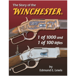 The Story Of The Winchester By Edmund Lewis