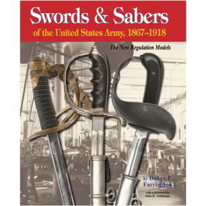 Swords & Sabers Of The U.S. Army By Farrington