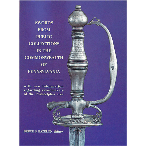 Swords-from-the-Public-Collections-in-the-Commonwealth-of-Pennsylvania-bazelon