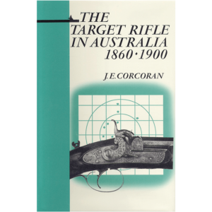 The Target Rifle In Australia By Corcoran