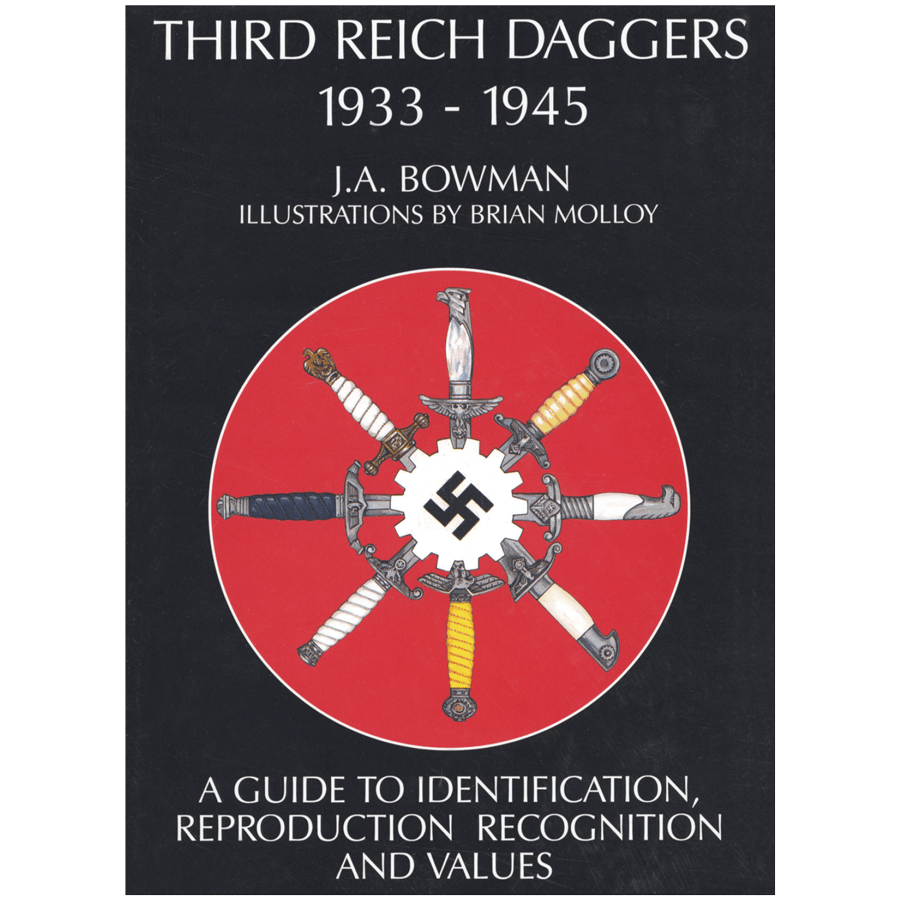 Third Reich Daggers 1933–1945 By Bowman