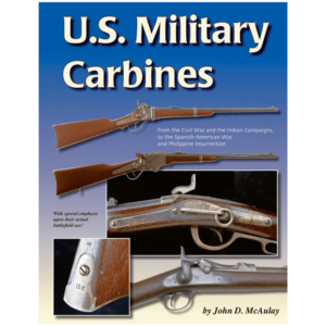 U.S. Military Carbines By John D. McAulay