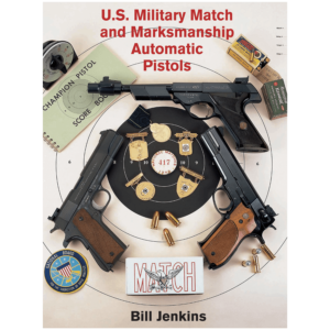 U.S.-Military-Match-&-Marksmanship-Pistols