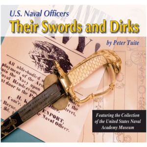 U.S. Naval Officers: Their Swords And Dirks By Tuite