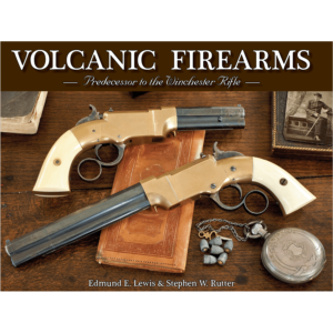 Volcanic Firearms By Edmund Lewis & Stephen Rutter