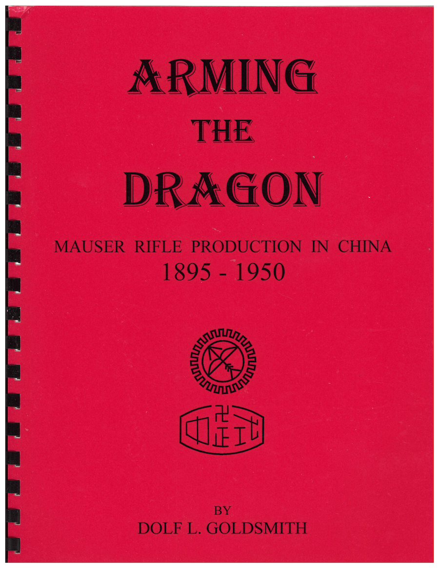 Arming The Dragon, Mauser Rifle Production In China By Goldsmith