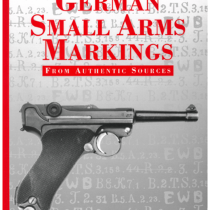 German Small Arms Markings By Görtz & Bryans