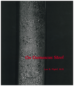 ON DAMASCUS STEEL By L.S. Figiel