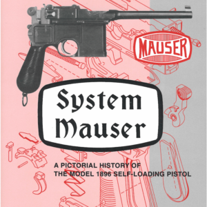 System Mauser By Breathed & Schroeder