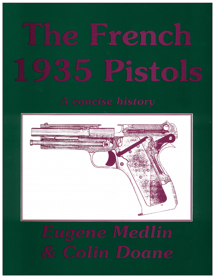 The French 1935 Pistols By Medlin & Doane