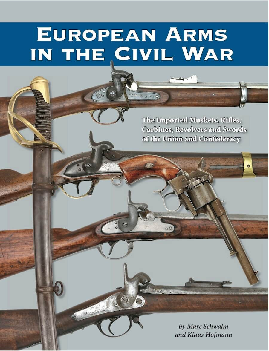 European Arms In The Civil War By Schwalm & Hofmann