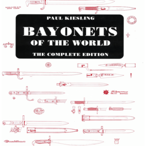 Bayonets Of The World By Kiesling