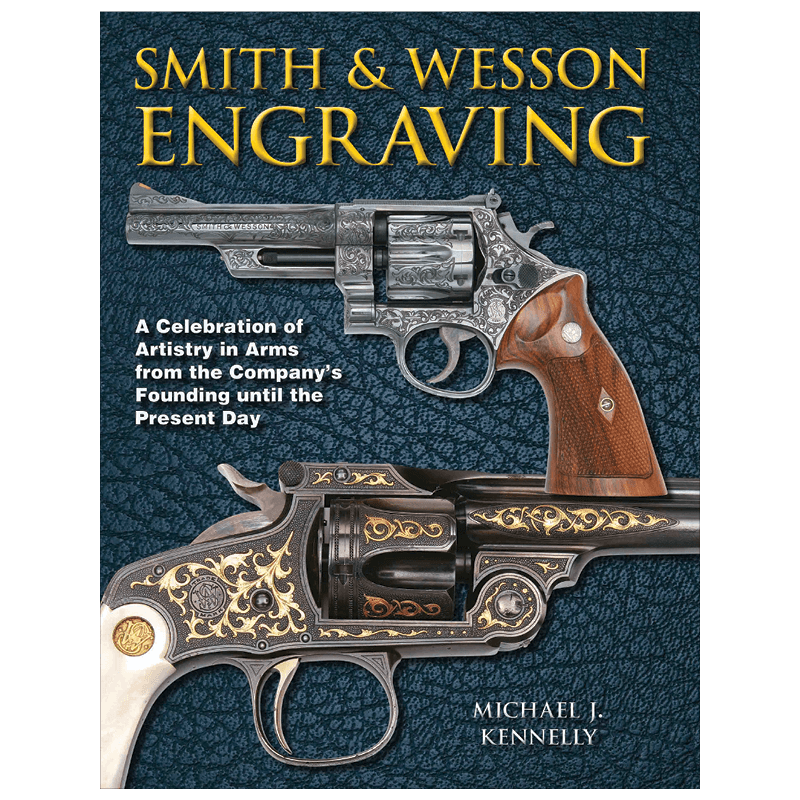 Smith & Wesson Engraving By Kennelly
